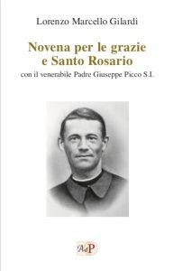 Copertina di 'Novena per le grazie e Santo Rosario. con il venerabile Padre Giuseppe Picco S.I..'