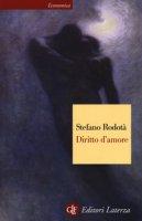 Diritto d'amore - Rodotà Stefano