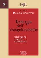 Teologia dellevangelizzazione - Maurizio Tagliaferri
