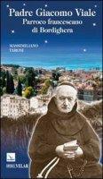 Padre Giacomo Viale - Taroni Massimiliano
