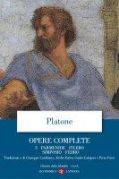 Opere complete. 3. Parmenide, Filebo, Simposio, Fedro - Platone