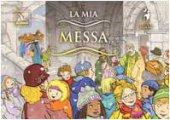 La mia Messa - AA. VV.