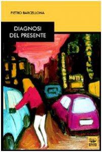 Copertina di 'Diagnosi del presente'