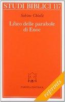 Libro delle parabole di Enoc - Chialà Sabino