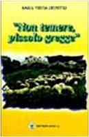 Non temere, piccolo gregge - Crovetto M. Teresa