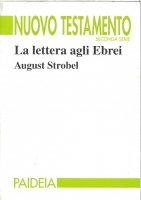 La lettera agli ebrei - Strobel August