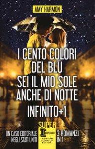 Copertina di 'I cento colori del blu-Sei il mio sole anche di notte-Infinito + 1'