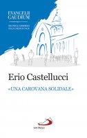 «Una carovana solidale» - Erio Castellucci