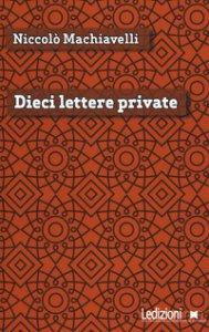 Copertina di 'Dieci lettere private'