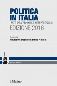 Copertina di 'Politica in Italia. Edizione 2016'