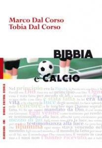 Copertina di 'Bibbia e calcio'