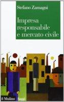 Impresa responsabile e mercato - Stefano Zamagni