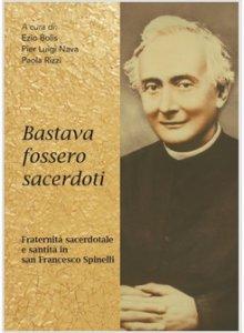Copertina di 'Bastava fossero sacerdoti'