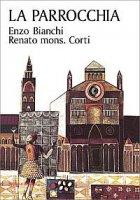 La parrocchia - Bianchi Enzo, Corti Renato