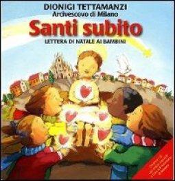 Copertina di 'Santi subito. Lettera di Natale ai bambini. Con CD Audio'