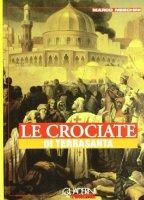Crociate di Terrasanta quaderni del timone - Meschini Marco