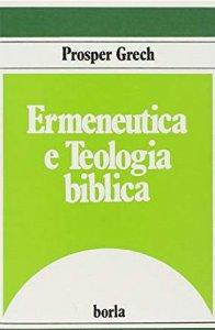 Copertina di 'Ermeneutica e teologia biblica'