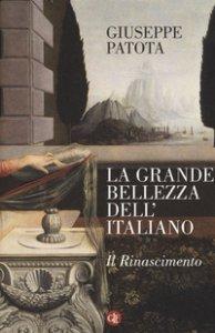 Copertina di 'La grande bellezza dell'italiano. Il Rinascimento'