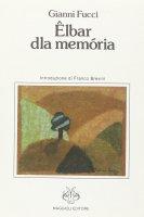 Elbar dla memória - Gianni Fucci