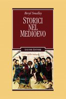 Storici nel Medioevo - Beryl Smalley