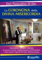 La Coroncina della Divina Misericordia - Don Pasqualino Di Dio
