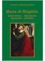 Maria di Magdala - Raffaelli Ghedina Rosanna