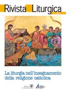 Copertina di 'La liturgia nella catechesi e nell'insegnamento della religione cattolica: complementarità e differenza'