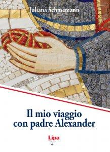 Copertina di 'Il mio viaggio con padre Alexander'