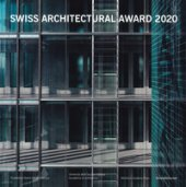 BSI Swiss Architectural Award 2020. Ediz. italiana e inglese
