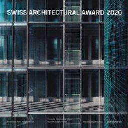 Copertina di 'BSI Swiss Architectural Award 2020. Ediz. italiana e inglese'