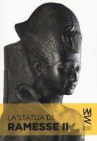 La statua di Ramesse II. Ediz. illustrata - Connor Simon
