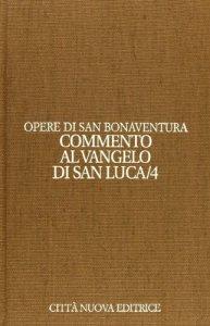 Copertina di 'Commento al Vangelo di San Luca'