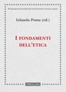 Copertina di 'I fondamenti dell'etica'