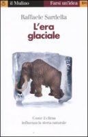 L' era glaciale - Sardella Raffaele