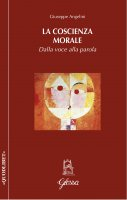 La coscienza morale - Giuseppe Angelini