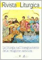Rivista liturgica. La liturgia nell'insegnamento della religione cattolica