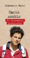 Carlo Acutis - Giancarlo Paris