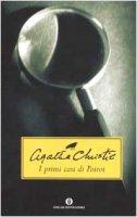 I primi casi di Poirot - Christie Agatha