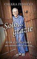 Solo... Grazie - Chiara Fenucci