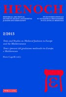 Henoch. Vol. 35. N.2/2013: Texts and Studies on Medieval Judaism in Europe and the Mediterranean. Temi e percorsi del giudaism
