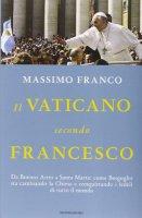 Il Vaticano secondo Francesco - Massimo Franco