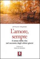 L' amore, sempre - Attilio Stajano