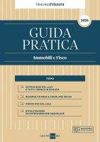 Guida Pratica Immobili e Fisco 2020 - Sistema Frizzera - Carlo Delladio,  Ilaria Callegari