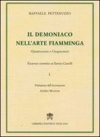 Il demoniaco nell'arte fiamminga (Quattrocento e Cinquecento) - Pettenuzzo Raffaele