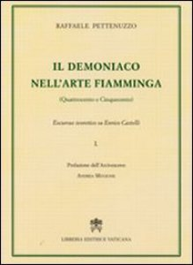 Copertina di 'Il demoniaco nell'arte fiamminga (Quattrocento e Cinquecento)'