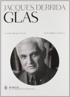 Glas. Testo italiano e francese - Derrida Jacques