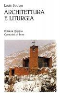 Architettura e liturgia - Bouyer Louis