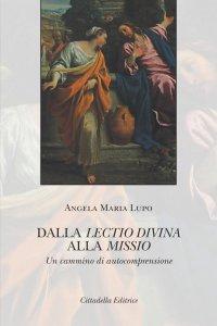 Copertina di 'Dalla lectio divina alla missio'