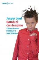 Bambini con le spine - Jesper Juul