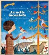La notte incantata - Taroni Massimiliano, Baruzzi Agnese